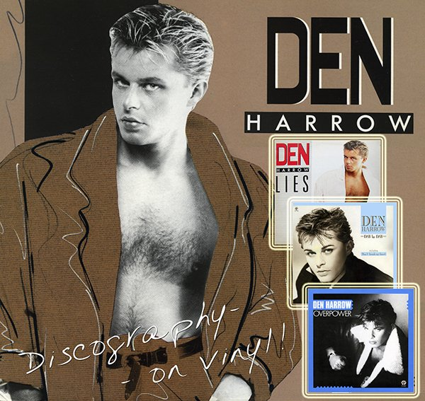 DEN HARROW «Discography on vinyl» (3 x LP + EP • Baby Records Limited • 1985-1988)