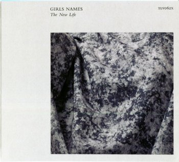 Girls Names - The New Life [Expanded Version] (2013)