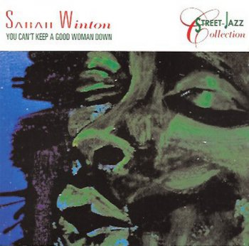 Sarah Winton - You Can't Keep a Good Woman Down (1993)