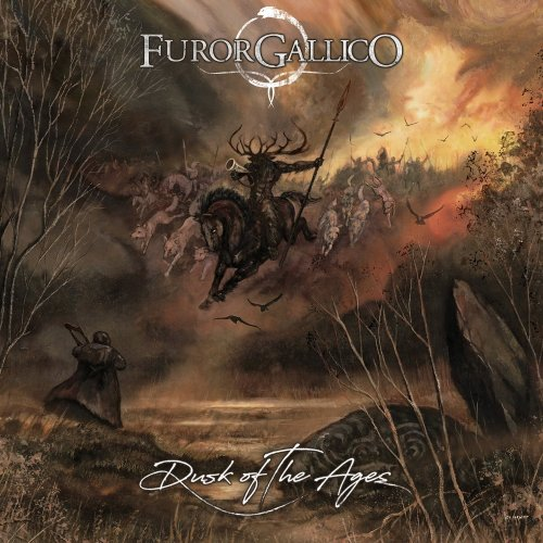 Furor Gallico - Dusk Of The Ages (2019)
