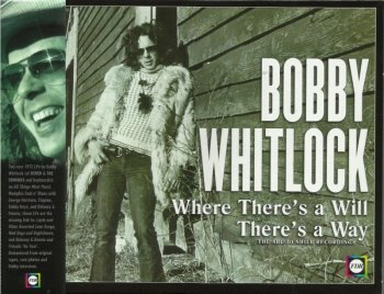 Bobby Whitlock - There's A Will There's A Way (1972) Remastered (2013)