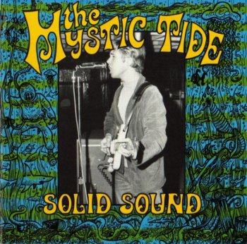 The Mystic Tide - Solid Sound (1965-67)[WEB](1994)