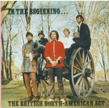 The British North-American Act - In The Beginning..(1969) (Remastered, 2005)