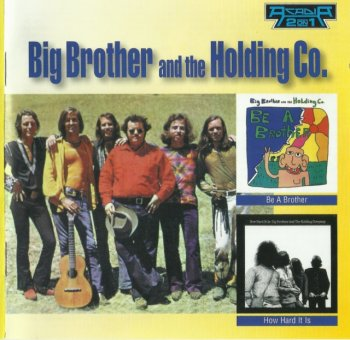 Big Brother And The Holding Company - Be A Brother/How Hard It Is (1970-71)[2008]