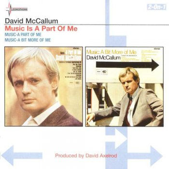 David McCallum - Music-A Part Of Me & Music-A Bit More Of Me [Remastered] (2001)