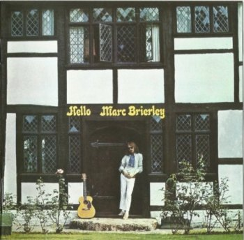 Marc Brierley - Hello (1969-70) (2014)