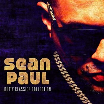 Sean Paul - Dutty Classics Collection (2017)