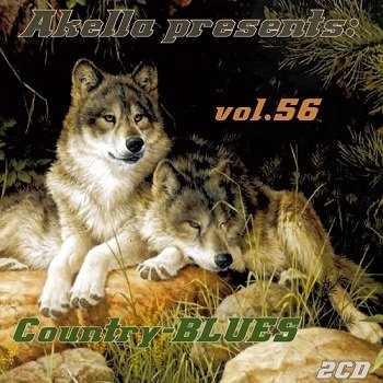 VA - Akella Presents: Country-Blues - Vol.56 (2013)