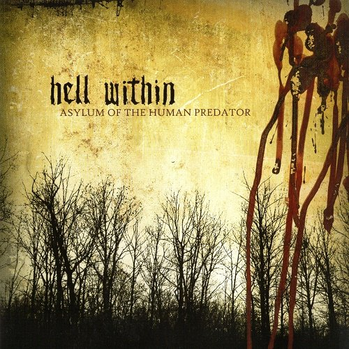 Hell Within - Asylum of the Human Predator (2005)