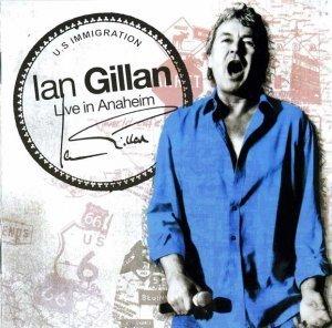 Ian Gillan - Live In Anaheim [2 CD] (2008)