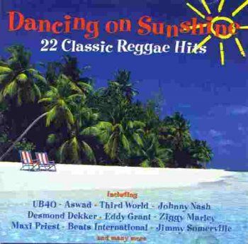VA - Dancing On Sunshine - 22 Classic Reggae Hits (1992)