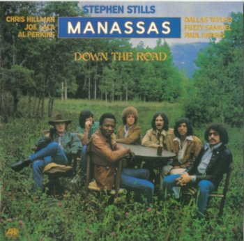 Stephen Stills & Manassas - Down The Road (Japan, 1973)