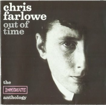 Chris Farlowe - Out of Time The Immediate Anthology (1965-69) (1999) 2CD