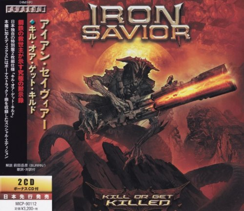 Iron Savior - Kill Or Get Killed (2CD) [Japanese Edition] (2019)