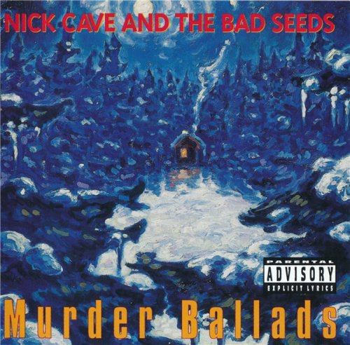 Nick Cave And The Bad Seeds - Murder Ballads (1996)