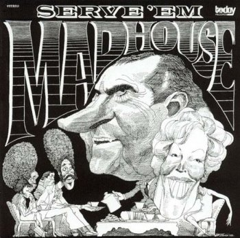Madhouse - Serve 'Em (1972) [Reissue 2000]