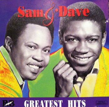 Sam & Dave - Greatest Hits (1985) [Remastered 1993]