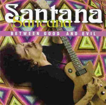 Santana - Between Good and Evil (1996)