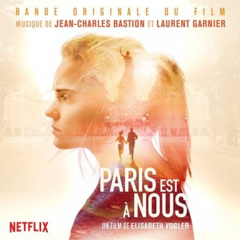 Jean-Charles Bastion & Laurent Garnier - Paris Is Us (Original Motion Picture Soundtrack) (2019) Hi-Res