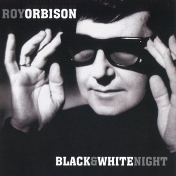 Roy Orbison - Black And White Night (1989) [2004 SACD]