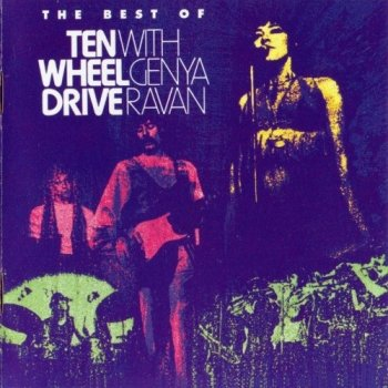 Ten Wheel Drive With Genya Ravan - The Best Of (1969-71)