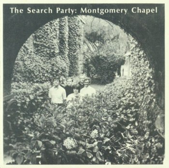 The Search Party - Montgomery Chapel (1969)(Reissue 2009)