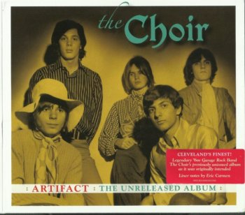 The Choir - Artifact The Unreleased Album (1969) (Remastered, 2018)