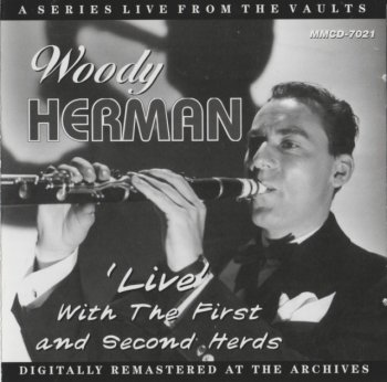 Woody Herman -'Live' With The First And Second Herds (1946-48) (2009)