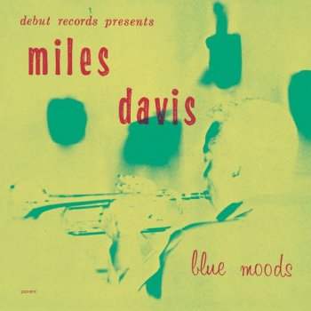 Miles Davis - Blue Moods (1955) [2016 HDTracks]