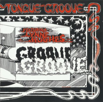 Tongue And Groove - Tongue And Groove (1969) (Remastered, 2009)