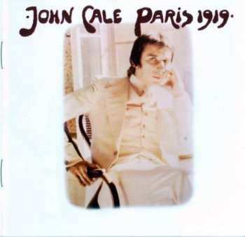 John Cale - Paris 1919 (1973) (Remastered, Expanded, 2006)
