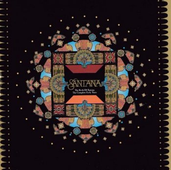 Santana - The Birth Of Santana: The Complete Early Years [3CD Deluxe Edition] (2003)