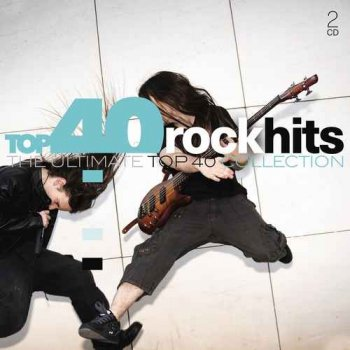 VA - Top 40 Rock Hits - The Ultimate Top 40 Collection [2CD Set] (2017)