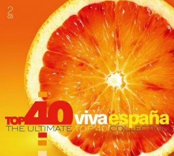 VA - Top 40 Viva España - The Ultimate Top 40 Collection [2CD Set] (2017)