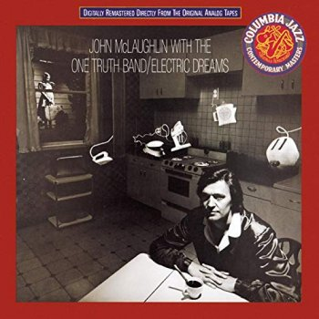 John McLaughlin With The One Truth Band - Electric Dreams (1979) [Remastered 1992]