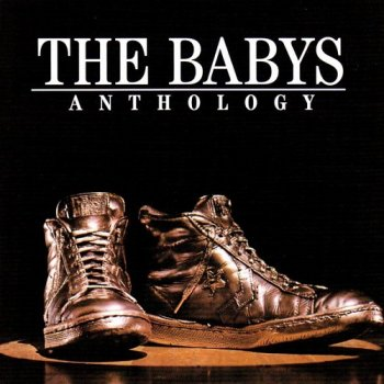 The Babys - Anthology [Reissue 2000] (1981)