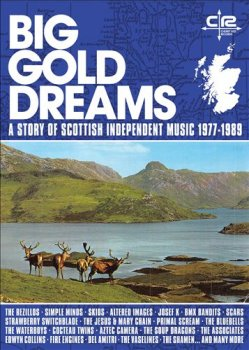 VA - Big Gold Dreams: A Story of Scottish Independent Music 1977-1989 [5CD Box Set] (2019)