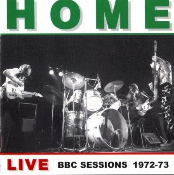 Home - Live BBC Sessions (1972-73) (2000)