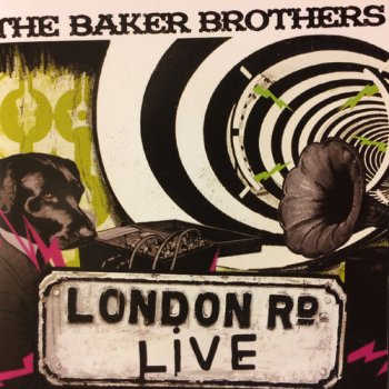 The Baker Brothers - London Road Live (2013)