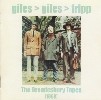 Giles, Giles & Fripp - The Brondesbury Tapes (1968)[2001]