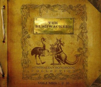 The Bushwackers - Australian Songbook Collection [3CD Set] (2013)