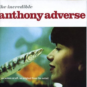 Anthony Adverse - The Incredible Anthony Adverse (1992)