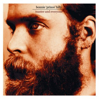 Bonnie 'Prince' Billy - Master and Everyone [Japan] (2003)