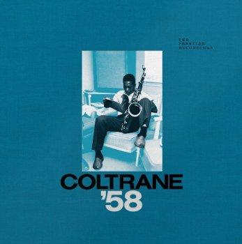 John Coltrane - Coltrane '58: The Prestige Recordings (2019) Vinyl