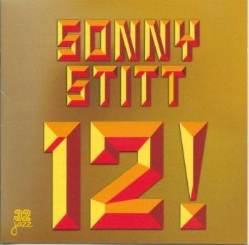 Sonny Stitt - 12! (1972) (Reissue, 1999)