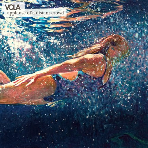 VOLA - Applause Of A Distant Crowd (2018)
