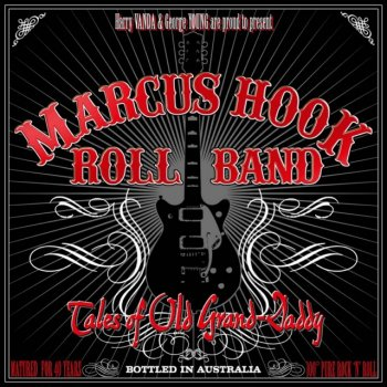 Marcus Hook Roll Band - Tales of Old Grand-Daddy (1973) (Remastered, Expanded, 2014)