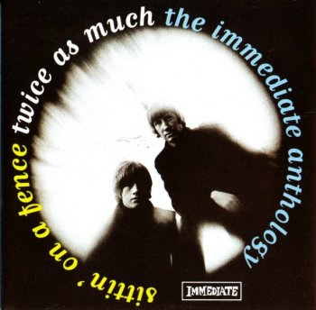 Twice As Much - Sittin' On a Fence: The Immediate Anthology (1966-68) [Remastered] (1999)