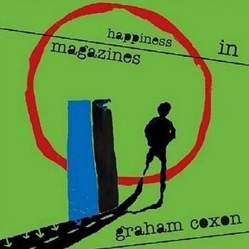 Graham Coxon - Happiness In Magazines (Japan Edition) (2004)