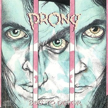 Prong - Beg To Differ (1990)